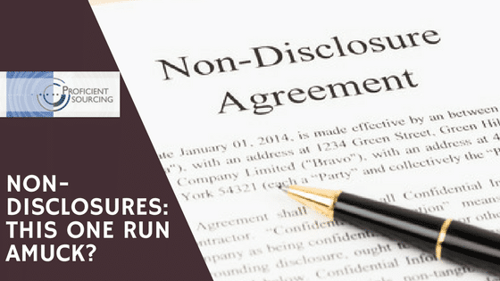 Non-Disclosures:  This one run amuck?