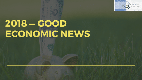 2018 — Good Economic News