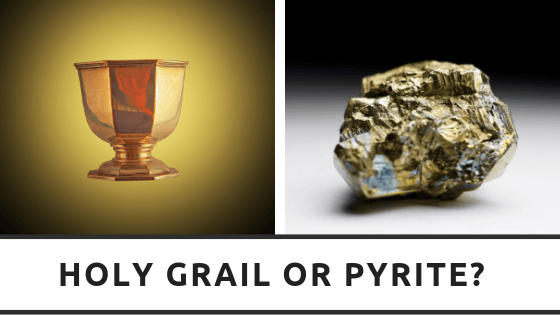 Holy Grail or Pyrite?